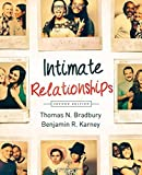 img - for Intimate Relationships (Second Edition) by Thomas N. Bradbury (2013-10-01) book / textbook / text book
