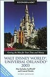 Econoguide Walt Disney World, Universal Orlando 2003, Corey Sandler, 0762724986