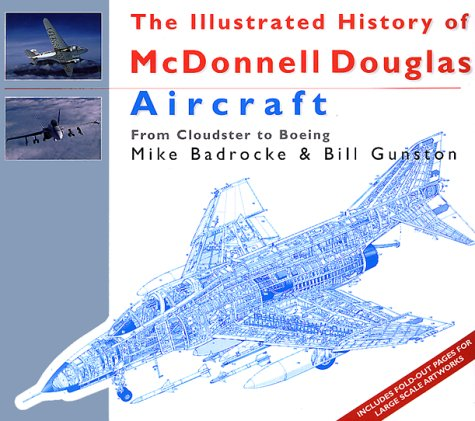 Douglas Aircraft History (The Illustrated History of McDonnell Douglas Aircraft : From Cloudster to Boeing)