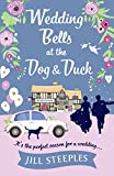 Download Wedding Bells at the Dog & Duck: The perfect springtime romantic read (The Dog and Duck Series Book 3) in PDF ePUB Free Online