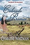 Colorado Promise: A Sweet Historical Western Romance (The Front Range Series Book 2)