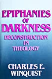 Epiphanies of Darkness, Charles E. Winquist, 080061903X