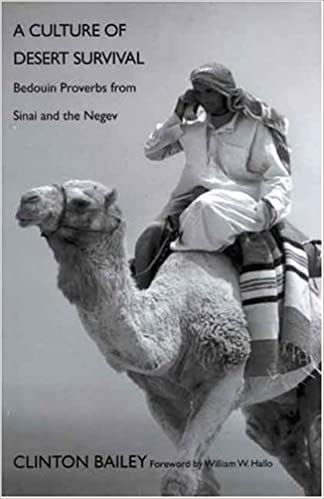 A Culture of Desert Survival: Bedouin Proverbs from Sinai and the ...
