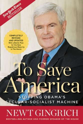 To Save America: Stopping Obama's Secular-Socialist Machine PDF