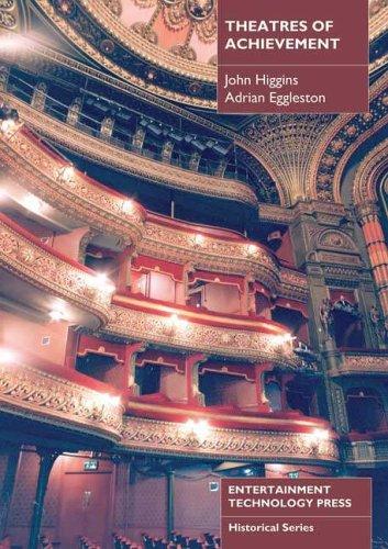 Theatres of Achievement John Higgins
