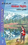 Alaskan Nights, Judith Lyons, 0373245475