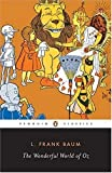 img - for The Wonderful World of Oz: The Wizard of Oz, The Emerald City of Oz, Glinda of Oz (Classic, 20th-Century, Penguin) book / textbook / text book
