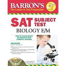 Barron's SAT Subject Test : Biology E/M with CD-ROM, 3rd Edition (Barron's SAT Subject Test Biology E/M (W/CD))