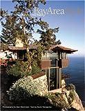 Bay Area Style: San Francisco Bay Region Houses