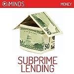 Subprime Lending: Money |  iMinds