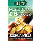 31 Days Of Health, Wealth & Happiness
