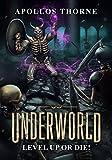 Underworld - Level Up or Die