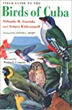 img - for Field Guide to the Birds of Cuba (Comstock Books) book / textbook / text book