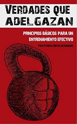 Portada del libro Verdades que Adelgazan: 10 Principios Básicos para un Entrenamiento Efectivo de Marcos Vazquez