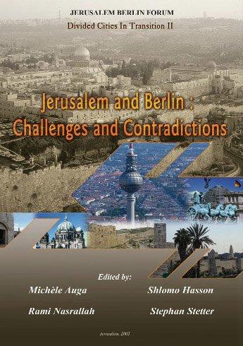 Jerusalem Berlin Forum (Divided Cities in Transition, 1)