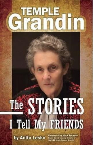 Temple Grandin: The Stories I Tell My Friends by Future Horizons
