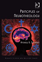 Principles of Neurotheology (Ashgate Science and Religion Series)