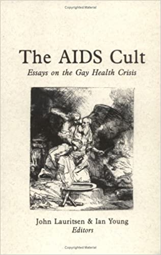 the aids cult essays on the gay health crisis john lauritsen  the aids cult essays on the gay health crisis john lauritsen ian young 9780943742106 amazon com books