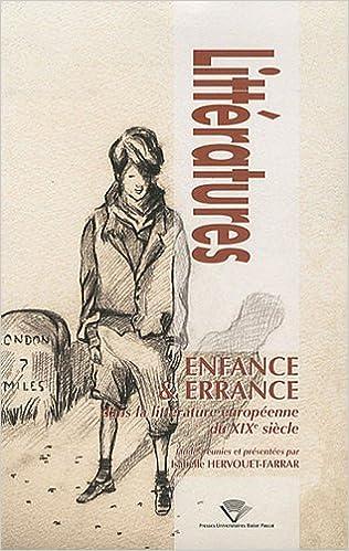 enfance et errance dans la litterature europeenne du 19e ...