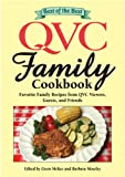 qvc inc - Best of the Best QVC Family Cookbook: Favorite Family Recipes from QVC Viewers, Guests, and Friends