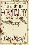 The Joy of Hospitality, Dee Brestin, 1564760332