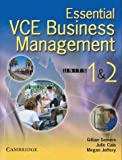 Essential Vce Business Management, Gillian Somers and Julie Cain, 0521543037
