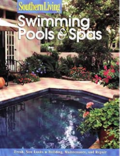 Swimming Pools U0026 Spas (Southern Living (Paperback Sunset))