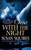 One with the Night, Susan Squires, 0312941021
