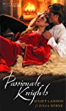 img - for Passionate Knights (Mills & Boon Special Releases) book / textbook / text book