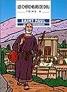 Les Chercheurs de Dieu, tome 8 : Saint Paul, le voyageur par Marchon