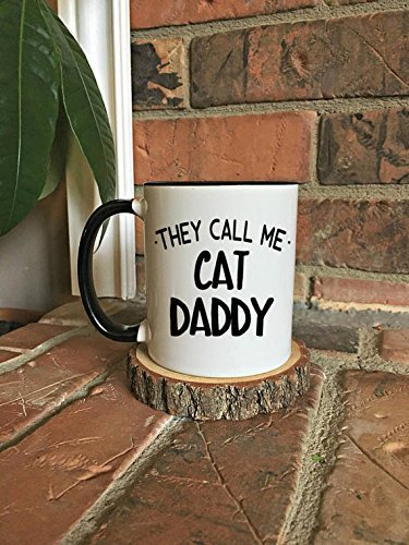 They Call Me Cat Daddy Mug, Cat Fathers Day Gift, Cat Cup, Funny Cat Mug, Cat Mug, Cat Mom, Cat Lover Crazy Cat Guy, Cat Dad, Cat Man, Cat Gift for Him, 11oz