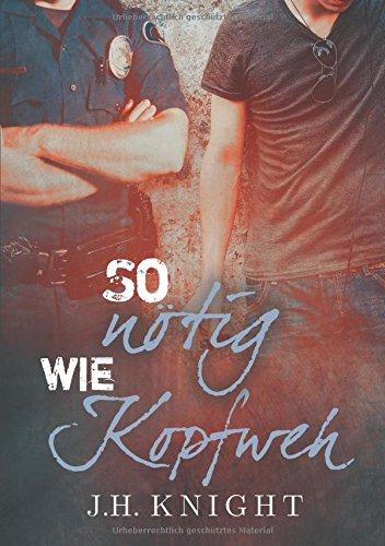 So Notig Wie Kopfweh  [Knight, J H] (Tapa Blanda)