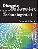 Discrete Mathematics for Technologists I, Oehlbeck, Carol, 0757513069