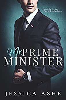 Mr. Prime Minister by [Ashe, Jessica]