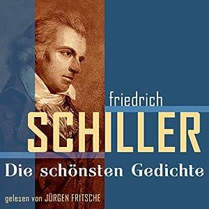 Friedrich Schiller: Die schönsten Gedichte Hörbuch