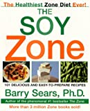 The Soy Zone, Barry Sears, 0060393106