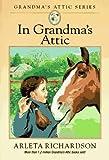 img - for In Grandma's Attic (Grandma's Attic Series) book / textbook / text book