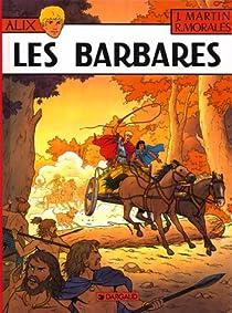 Alix, tome 21 : Les Barbares par Martin
