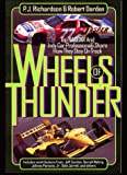 Wheels of Thunder, P. J. Richardson and Robert Darden, 0785272232