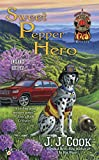 Sweet Pepper Hero (A Sweet Pepper Fire Brigade Book 4)