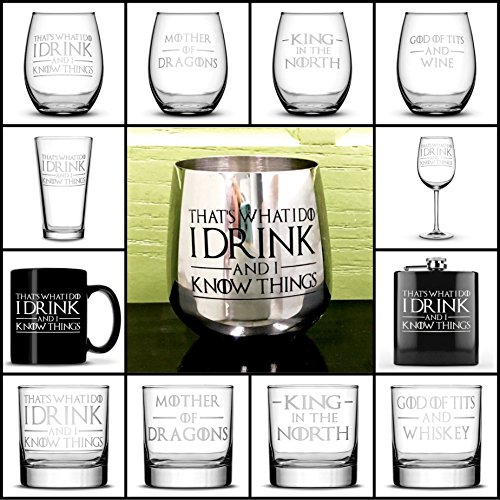 Choose your Game of Thrones Drinking Glass with Quotes, I Drink and I Know Things, Wine Glass, Whiskey Glass, Pint Glass, Coffee Mug, Stainless Steel, Pocket Flask by Integrity Bottles - Wine Glass Antique