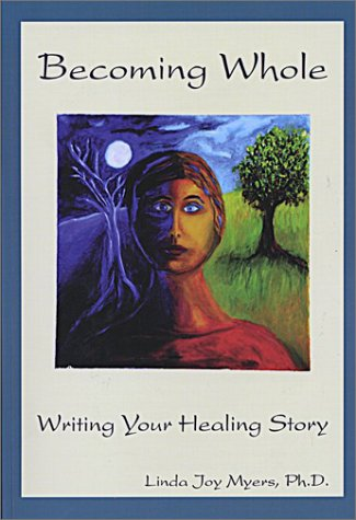 BECOMING WHOLE: Writing Your Healing Story pdf epub
