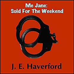 Me Jane: Sold for the Weekend