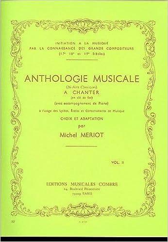Livre gratuits en ligne Anthologie musicale vol.2 - 26 airs classiques à chanter pdf epub