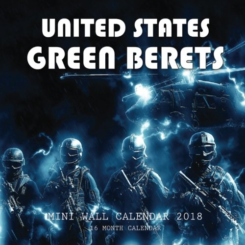Read Online United States Green Beret Mini Wall Calendar 2018: 16 Month Calendar PDF