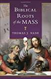Biblical Roots of the Mass