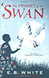 Front cover for the book The Trumpet of the Swan by E. B. White