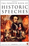 The Penguin Book of Historic Speeches, , 0140176195