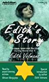 img - for Edith's Story: Courage, Love and Survival During WWII book / textbook / text book