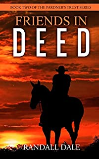 Friends In Deed by Randall Dale ebook deal